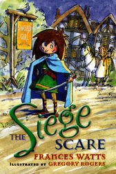 The Siege Scare by Frances Watts