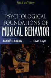 Psychological Foundation of Musical Behavior by Rudolf E. Radocy