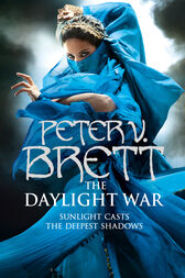 The Daylight War (The Demon Cycle, Book 3) by Peter V. Brett