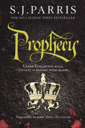 Prophecy (Giordano Bruno, Book 2) by S. J. Parris