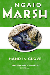Hand in Glove (The Ngaio Marsh Collection) by Ngaio Marsh