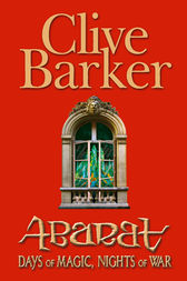 Abarat 2: Days of Magic, Nights of War by Clive Barker