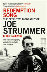 Redemption Song: The Definitive Biography of Joe Strummer by Chris Salewicz