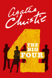 The Big Four (Poirot) by Agatha Christie