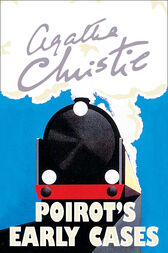 Poirot's Early Cases (Poirot) by Agatha Christie