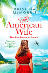The American Wife by Kristina McMorris