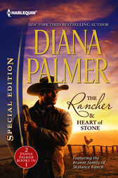 The Rancher & Heart of Stone by Diana Palmer