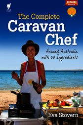 The Complete Caravan Chef by Eva Stovern