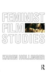 Feminist Film Studies by Karen Hollinger