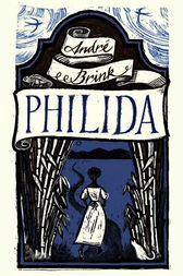 Philida by Andre Brink
