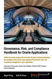 Governance, Risk, and Compliance Handbook for Oracle Applications by Nigel King