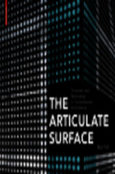 The Articulate Surface by Ben Pell