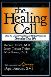 The Healing Cell by Robin L. Smith