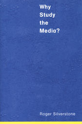 Why Study the Media?