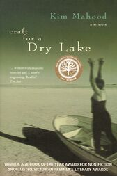 Craft For A Dry Lake by Kim Mahood