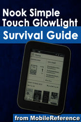 Nook Simple Touch GlowLight Survival Guide by MobileReference