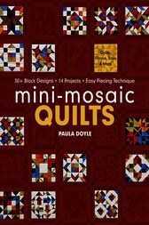 Mini-Mosaic Quilts by Paula Doyle