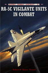 RA-5C Vigilante Units in Combat by Robert Powell