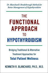 Functional Approach to Hypothyroidism by Kenneth Blanchard