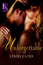 Unforgettable by Linda Cajio
