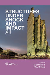 Structures Under Shock and Impact XII by G Schleyer