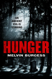 Hunger by Melvin Burgess