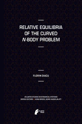 Relative Equilibria of the Curved N-Body Problem by Florin Diacu