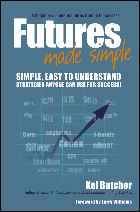 Download Ebook Futures Made Simple (9th ed.) by Kel Butcher Pdf