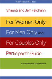 For Women Only, For Men Only, and For Couples Only Participant's Guide by Shaunti Feldhahn