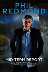 Mid-Term Report by Phil Redmond