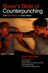 Boxer's Bible of Counterpunching by Mark Hatmaker