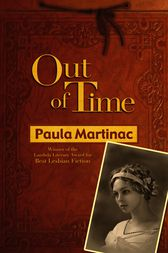 Out of Time by Paula Martinac