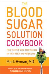 The Blood Sugar Solution Cookbook by Mark Hyman