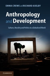 Anthropology and Development by Emma Crewe