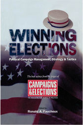 Winning Elections by Ronald A. Faucheux