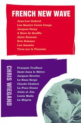 French New Wave by Chis Wiegand