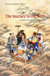 The Journey to the West, Revised Edition, Volume 1 by Anthony C. Yu
