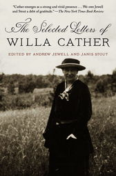 The Selected Letters of Willa Cather by Willa Cather