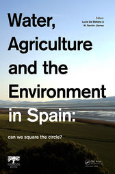 Water, Agriculture and the Environment in Spain: can we square the circle? by Lucia De Stefano
