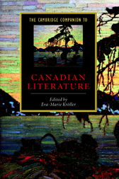 The Cambridge Companion to Canadian Literature by Eva-Marie Kröller