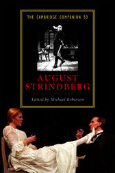 The Cambridge Companion to August Strindberg by Michael Robinson