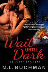 Wait Until Dark by M. L. Buchman