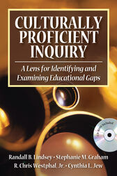 Culturally Proficient Inquiry by Randall B. Lindsey