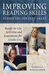 Improving Reading Skills Across the Content Areas by Rebecca J. Gault