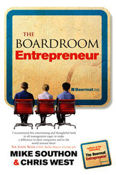 The Boardroom Entrepreneur by Chris West