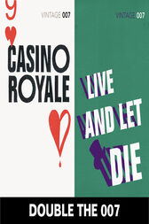 Double the 007: Casino Royale and Live and Let Die (James Bond 1&2) by Ian Fleming