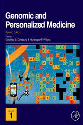 Genomic and Personalized Medicine by Geoffrey S. Ginsburg