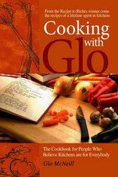Cooking with Glo by Glo McNeill