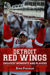 Detroit Red Wings by Stan Fischler