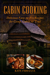 Cabin Cooking by Kate Fiduccia